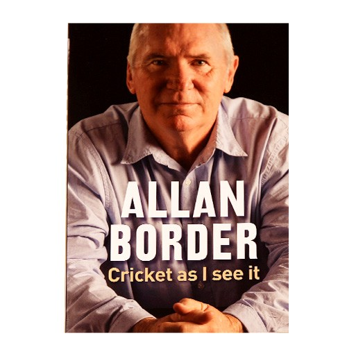 Allan Border: Cricket As I See It - BOOK