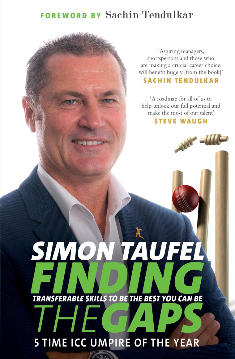 Simon Taufel: Finding the Gaps - Transferable Skills to Be the Best You Can Be