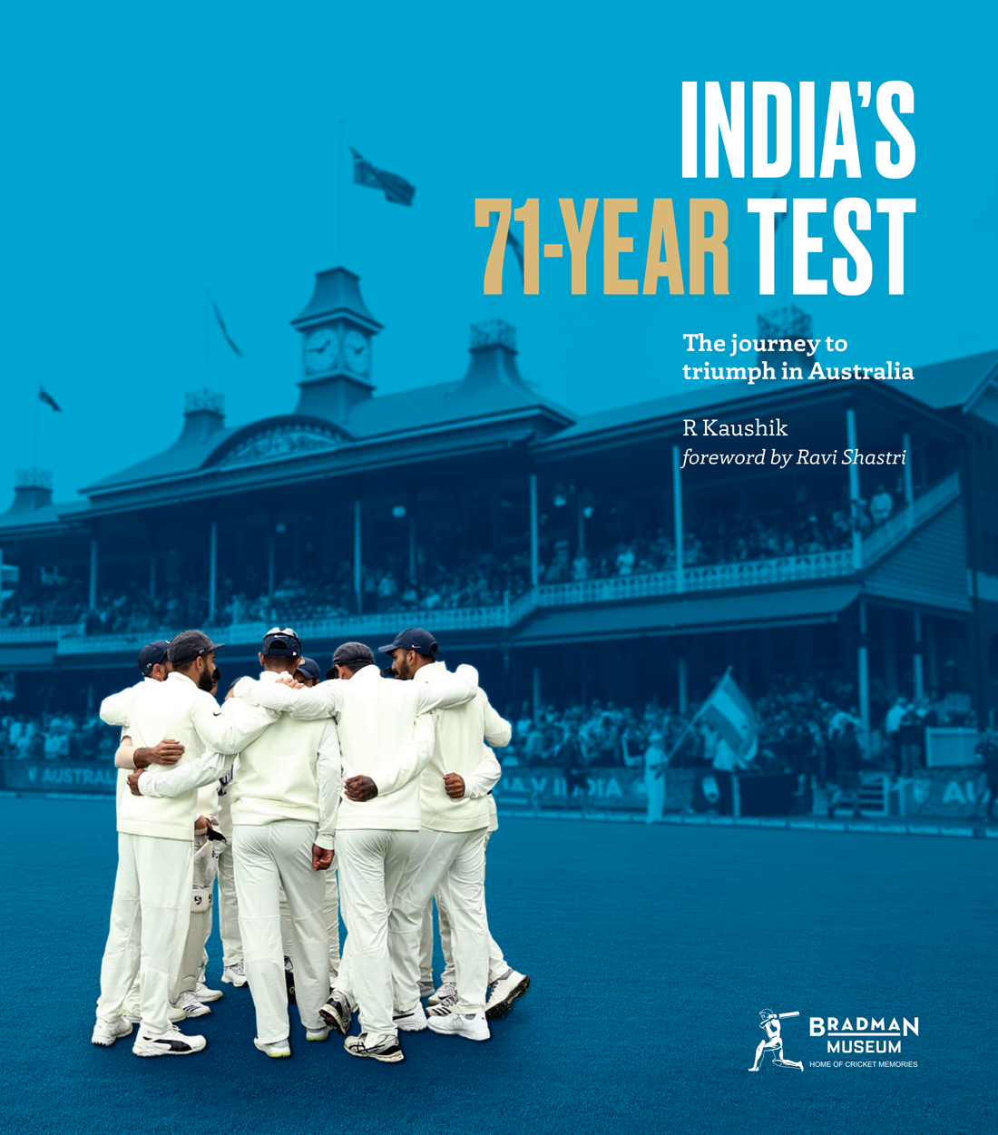 BOOK: India's 71-Year Test - the journey to triumph in Australia