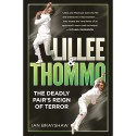 Lillee & Thommo: The Deadly Pair's Reign of Terror - BOOK