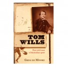 Tom Wills, by Greg DeMoore - BOOK