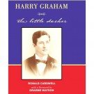 Harry Graham: The Little Dasher - BOOK