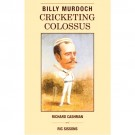 Billy Murdoch Cricketing Colossus BOOK - Special Edition