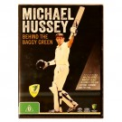 Michael Hussey - Behind the Baggy Green DVD