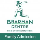Bradman Centre - Family Admission
