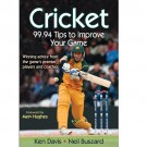 Cricket: 99.94 Tips to Improve Your Game BOOK