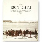 100 Tests - A Century of Test Match Cricket at the Sydney Cricket Ground